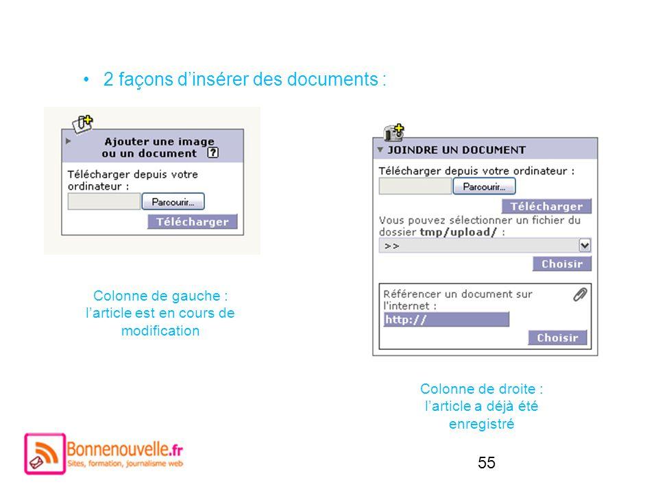 2 façons d'insérer des documents :