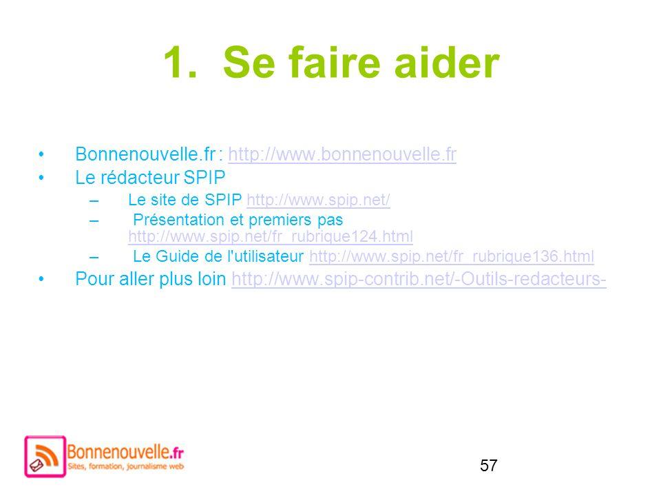 Se faire aider Bonnenouvelle.fr : http://www.bonnenouvelle.fr