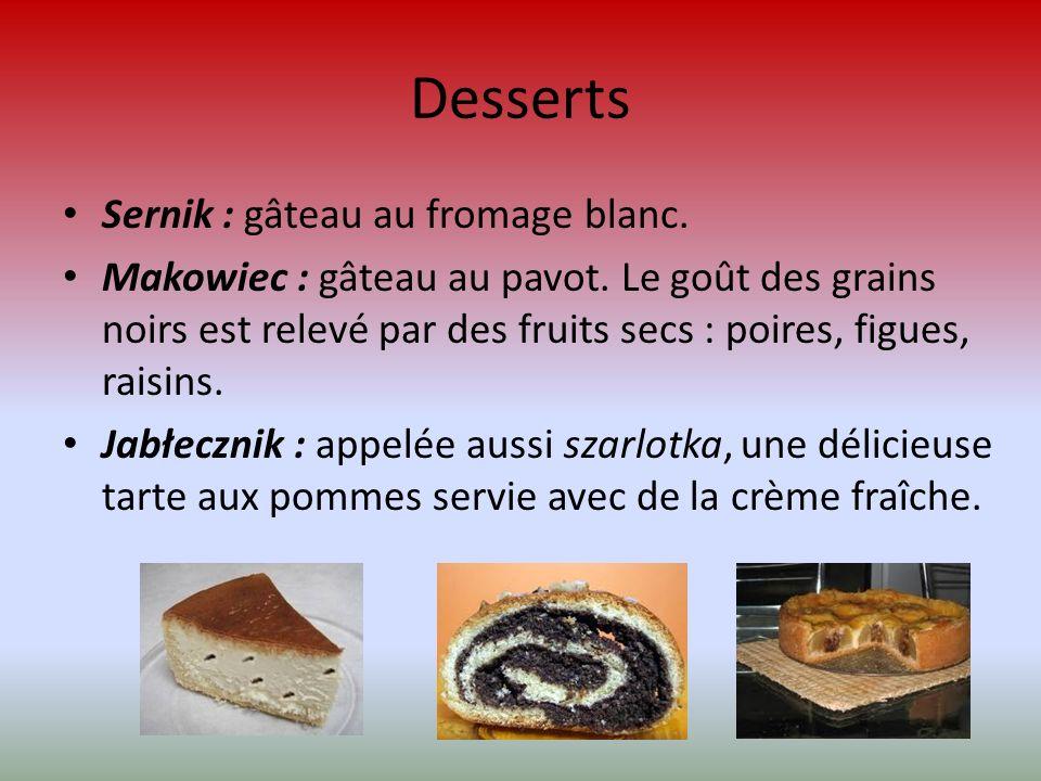 Desserts Sernik : gâteau au fromage blanc.