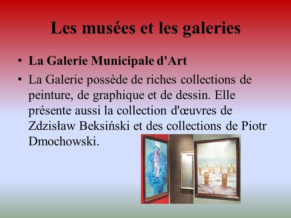 Les musées et les galeries
