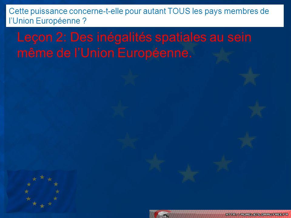 Leçon 2: Des inégalités spatiales au sein même de l'Union Européenne.
