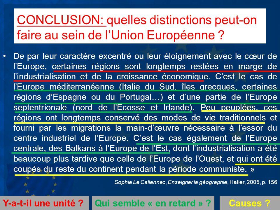 CONCLUSION: quelles distinctions peut-on faire au sein de l'Union Européenne