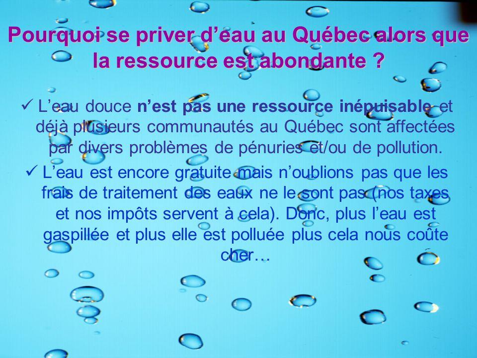 Pourquoi se priver d'eau au Québec alors que la ressource est abondante