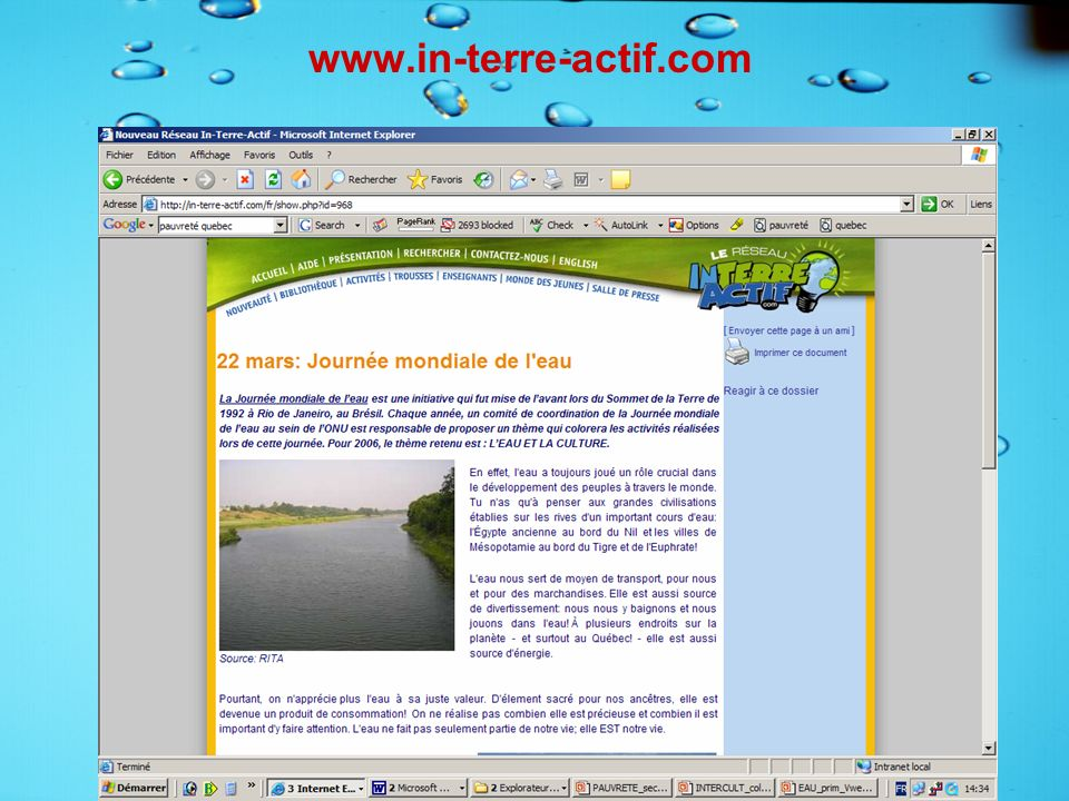 www.in-terre-actif.com Durant l'animation on a vu l'importance de l'eau comme ressource vitale.