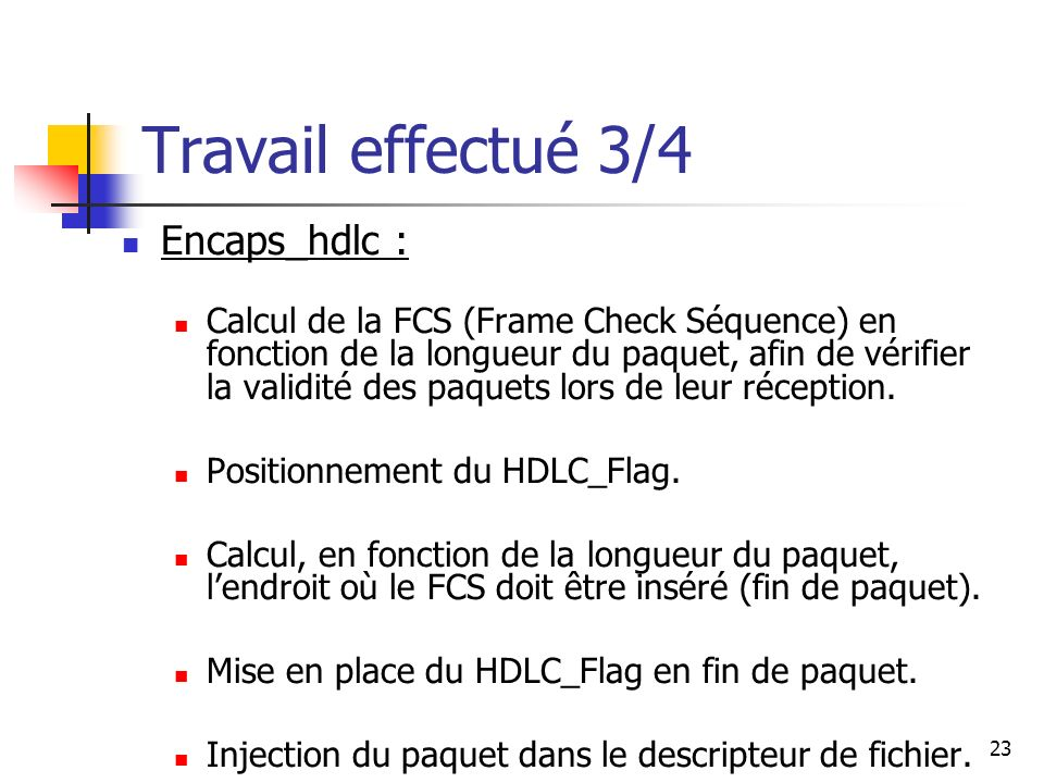 Travail effectué 3/4 Encaps_hdlc :