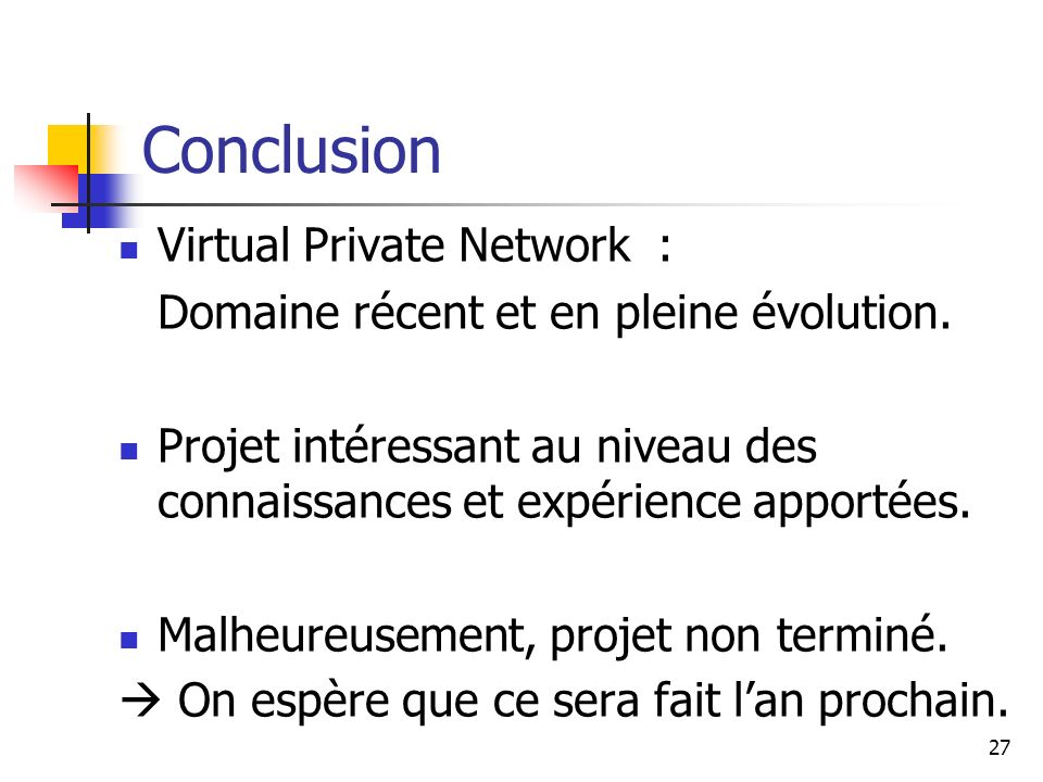Conclusion Virtual Private Network :