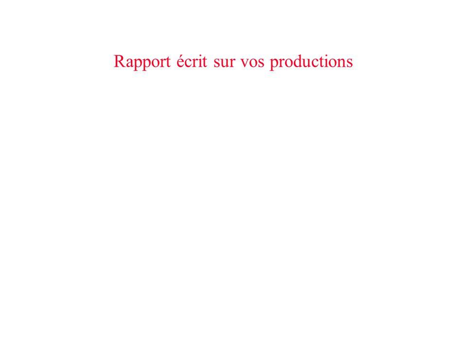 Rapport écrit sur vos productions