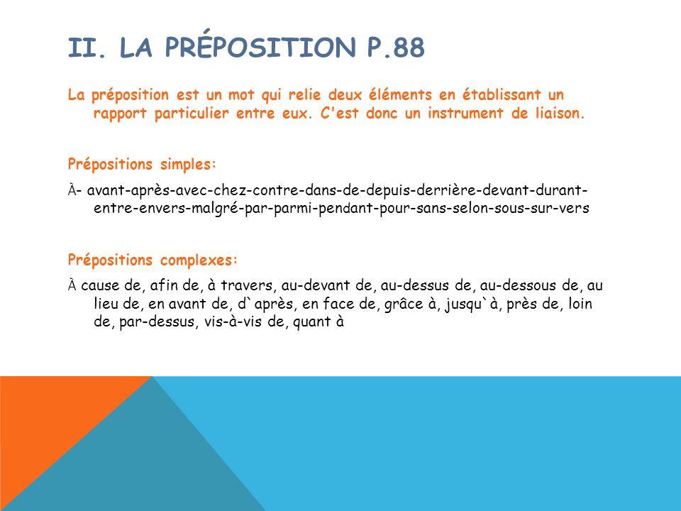 II. La préposition p.88