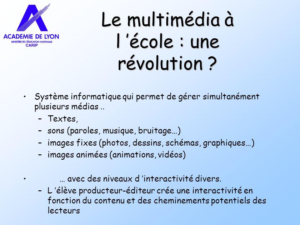 Le multimédia à l 'école : une révolution