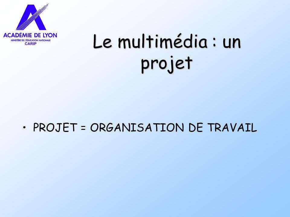 Le multimédia : un projet