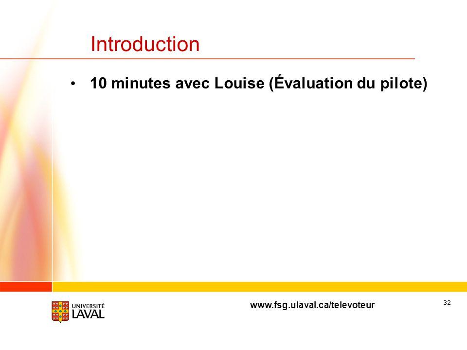 Introduction 10 minutes avec Louise (Évaluation du pilote)
