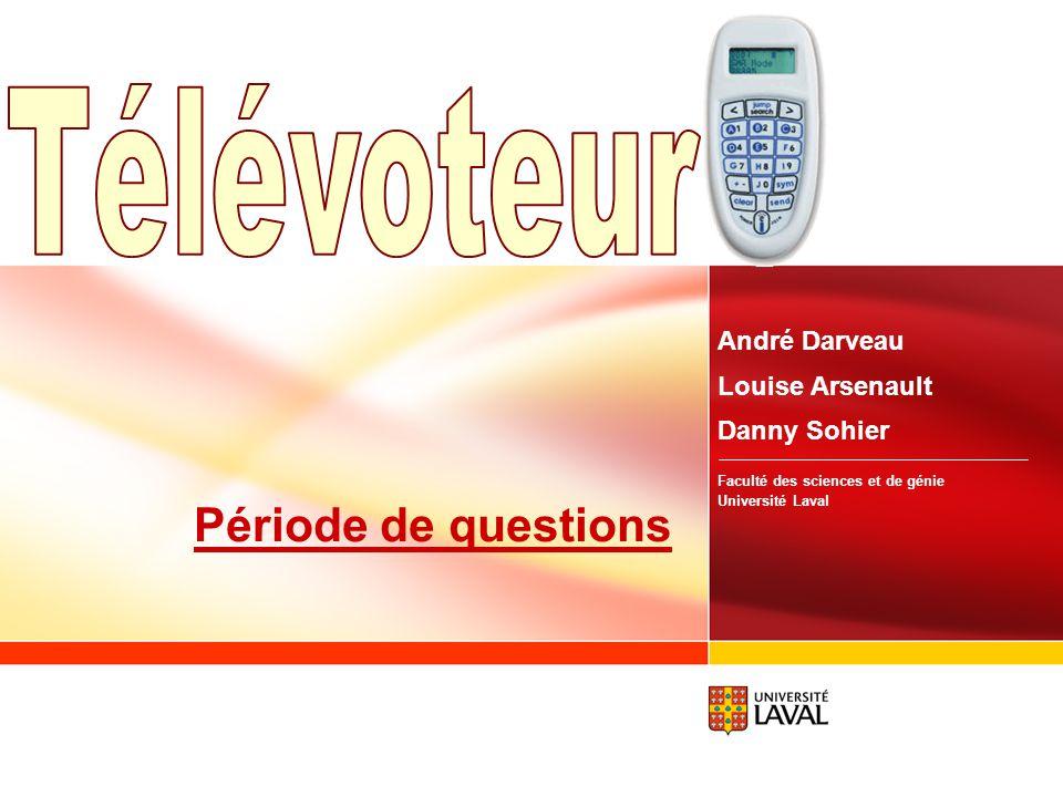 Télévoteur Période de questions André Darveau Louise Arsenault