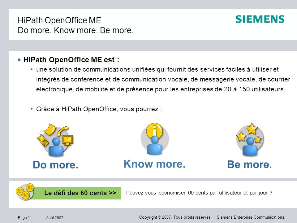 HiPath OpenOffice ME Do more. Know more. Be more.