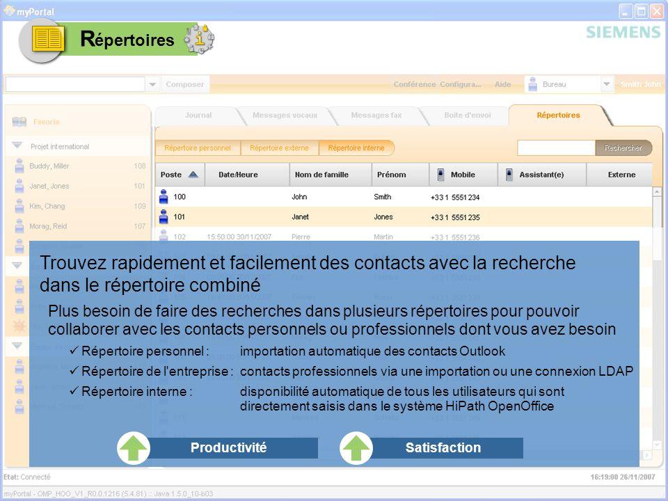 RépertoiresTrouvez rapidement et facilement des contacts avec la recherche dans le répertoire combiné.