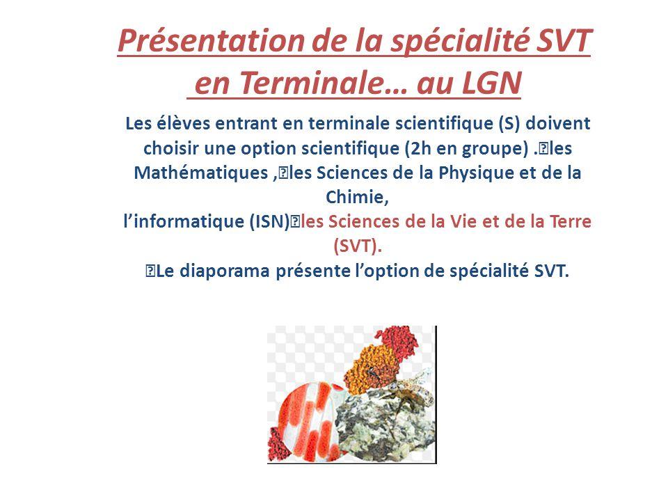 Présentation de la spécialité SVT en Terminale… au LGN