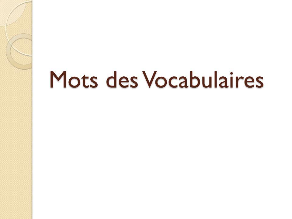 Mots des Vocabulaires