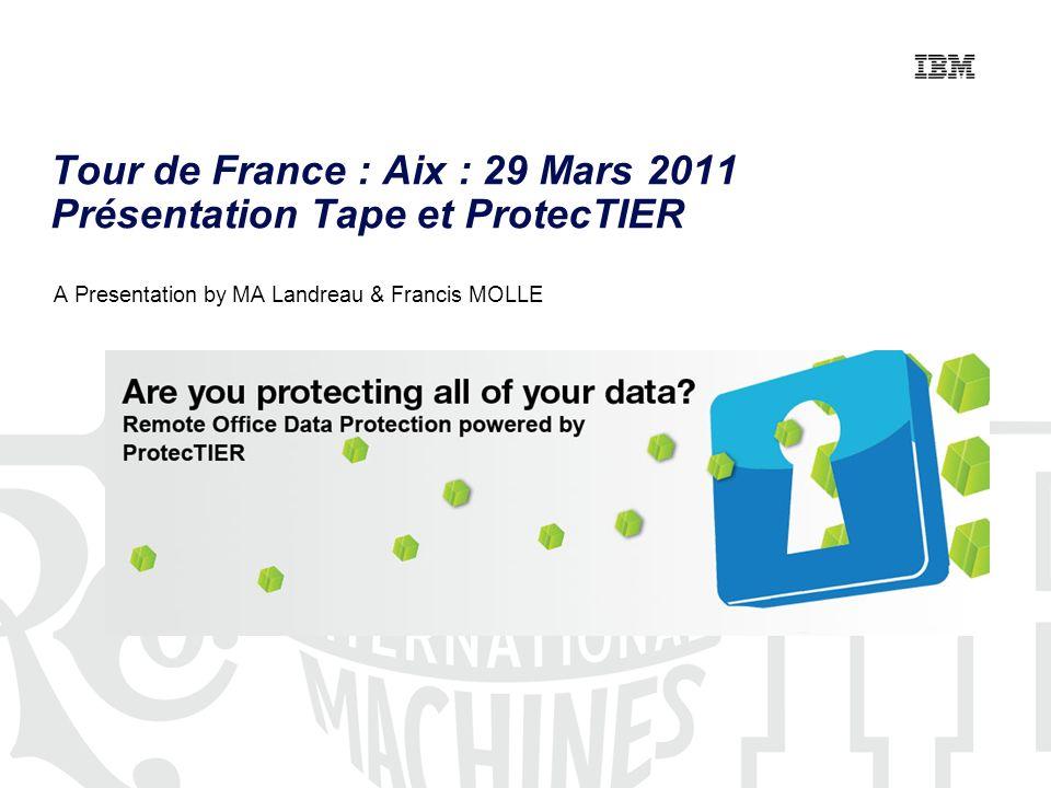 Tour de France : Aix : 29 Mars 2011 Présentation Tape et ProtecTIER
