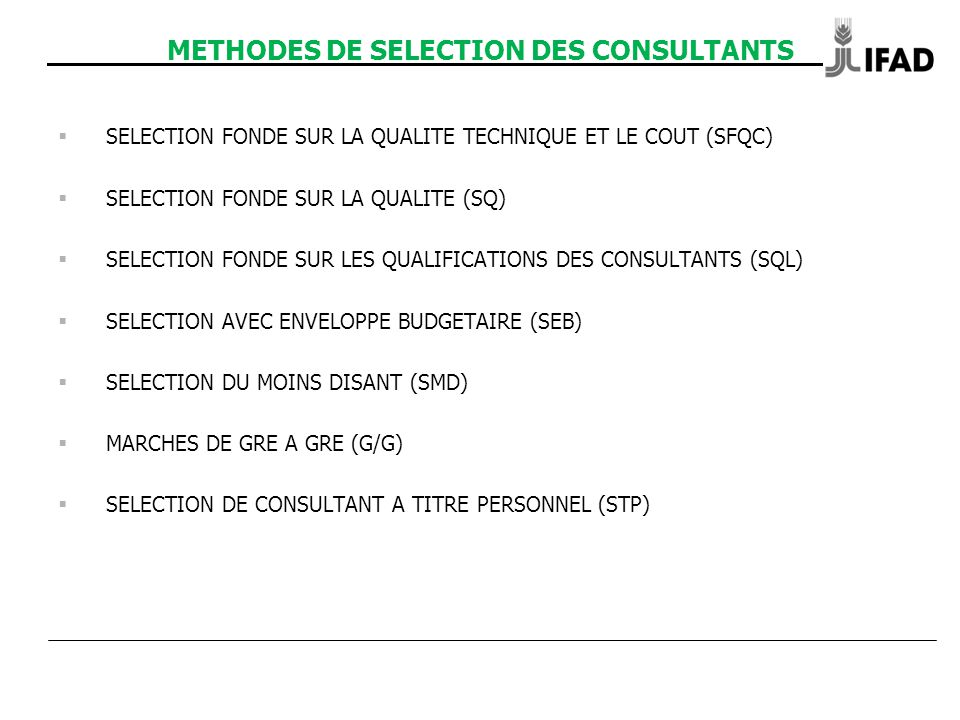 METHODES DE SELECTION DES CONSULTANTS