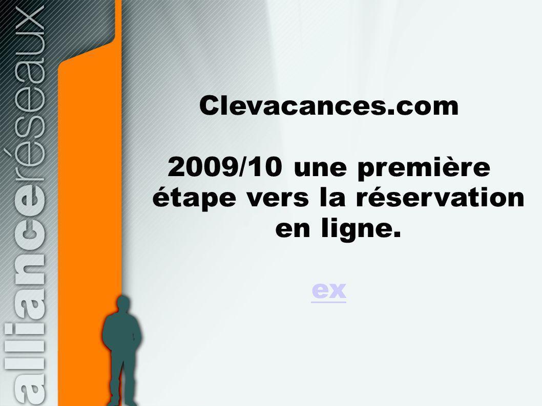 2009/10 une première étape vers la réservation en ligne.