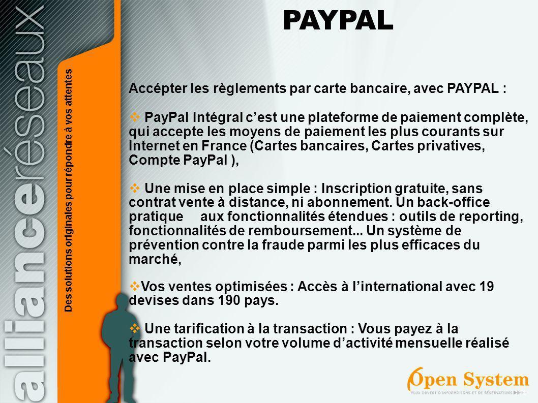 PAYPAL Accépter les règlements par carte bancaire, avec PAYPAL :