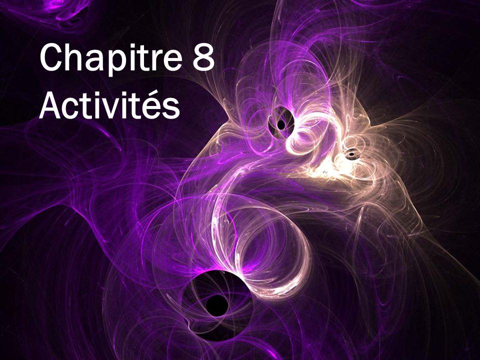 Chapitre 8 Activités