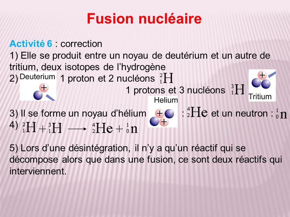 Fusion nucléaire Activité 6 : correction