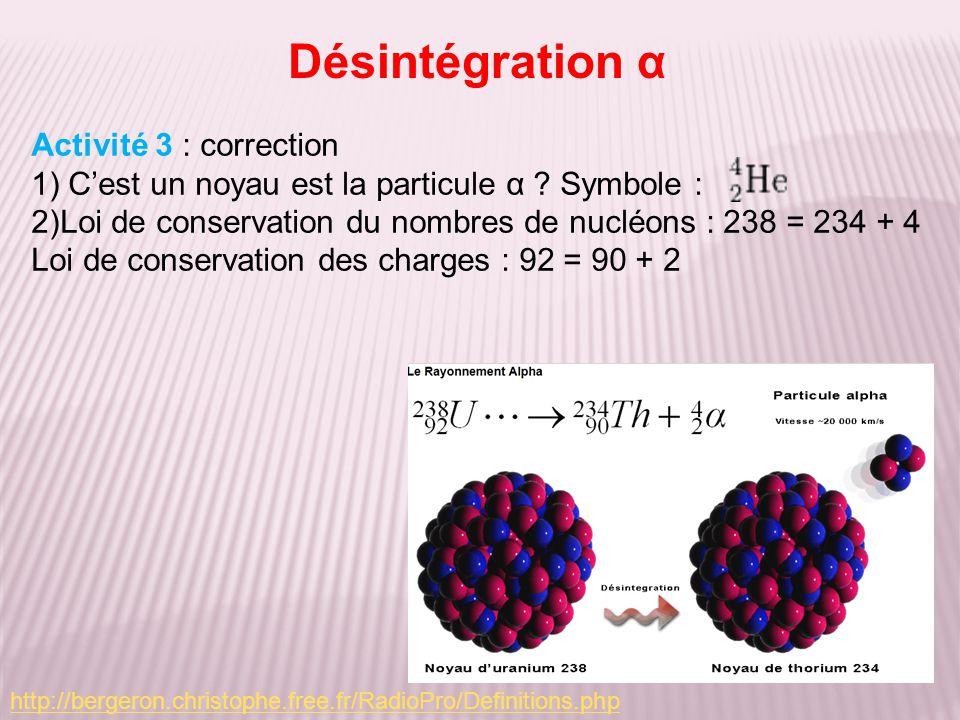 Désintégration α Activité 3 : correction