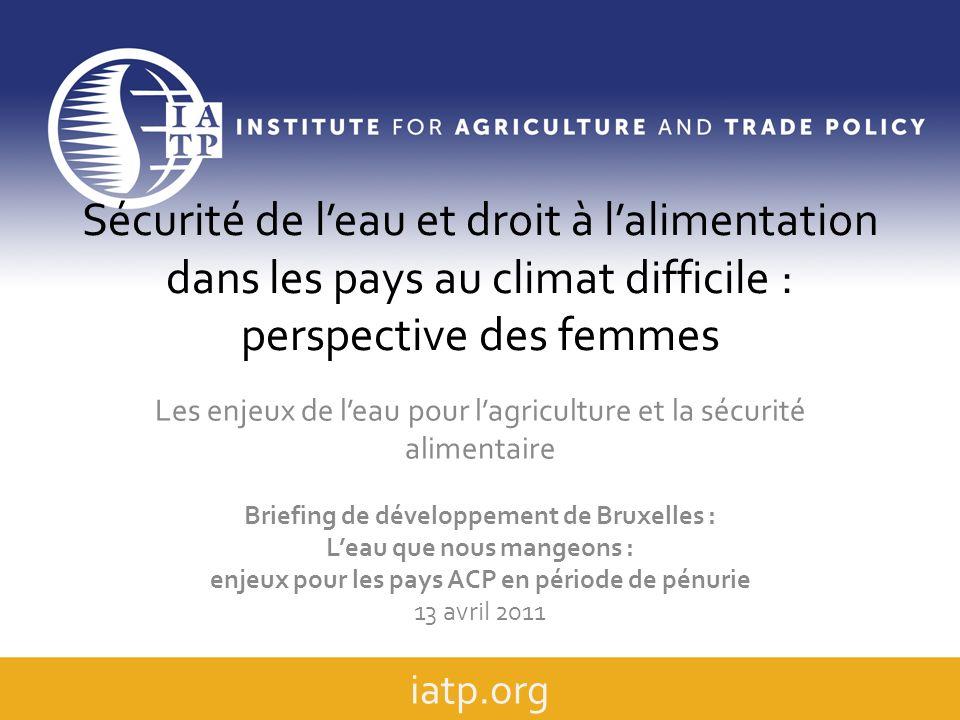 Sécurité de l'eau et droit à l'alimentation dans les pays au climat difficile : perspective des femmes