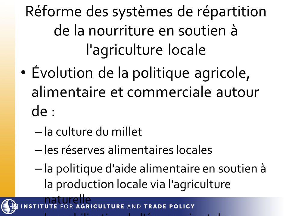 Réforme des systèmes de répartition de la nourriture en soutien à l agriculture locale