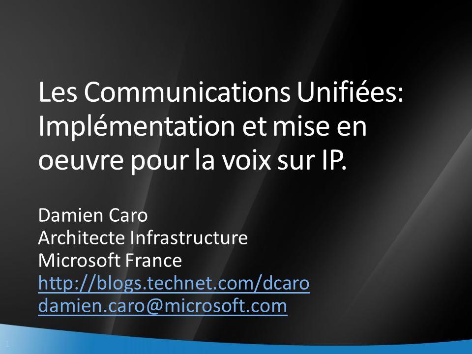 Les Communications Unifiées: Implémentation et mise en oeuvre pour la voix sur IP.