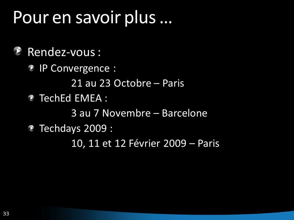 Pour en savoir plus … Rendez-vous : IP Convergence :