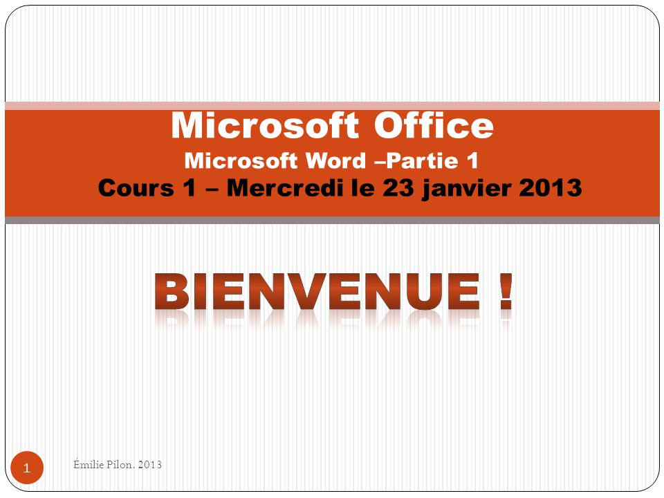 Microsoft Office Microsoft Word –Partie 1