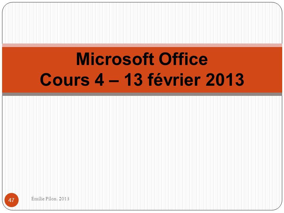 Microsoft Office Cours 4 – 13 février 2013