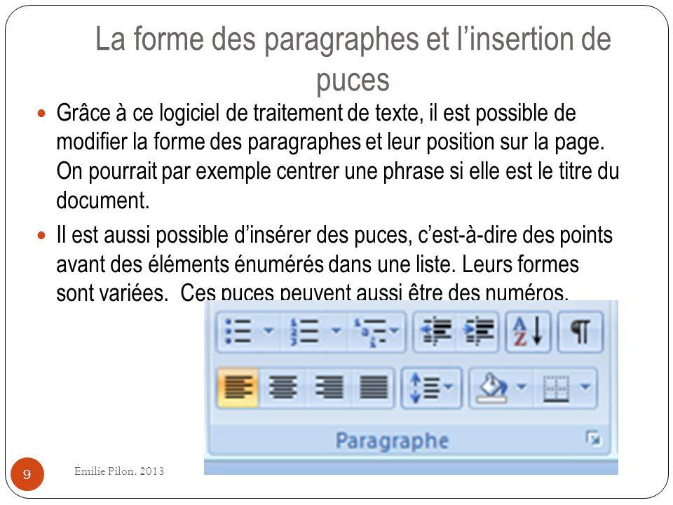 La forme des paragraphes et l'insertion de puces