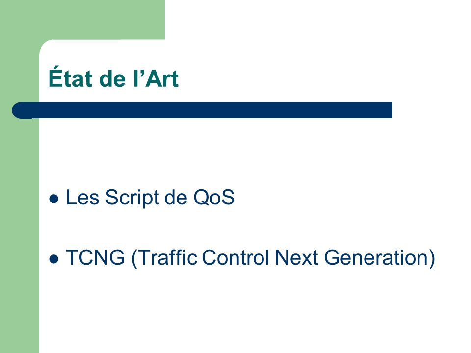 État de l'Art Les Script de QoS TCNG (Traffic Control Next Generation)