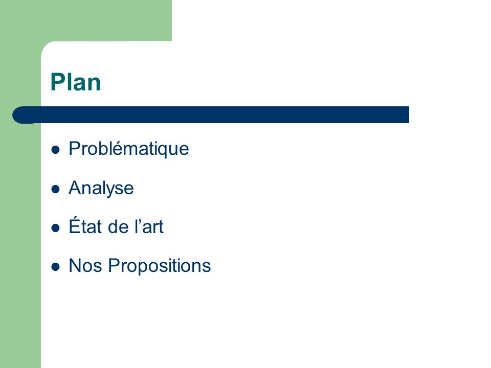 Plan Problématique Analyse État de l'art Nos Propositions