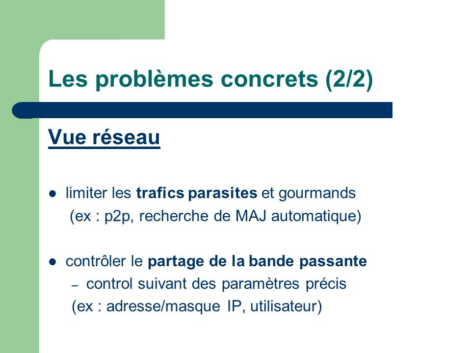 Les problèmes concrets (2/2)