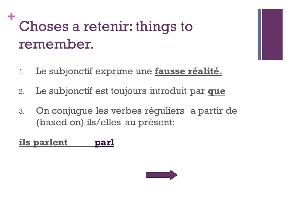 Choses a retenir: things to remember.
