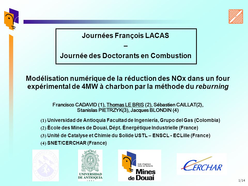 Journées François LACAS Journée des Doctorants en Combustion