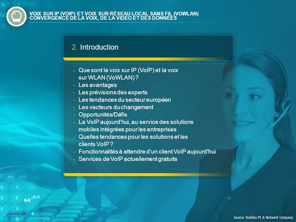 2. Introduction · Que sont la voix sur IP (VoIP) et la voix