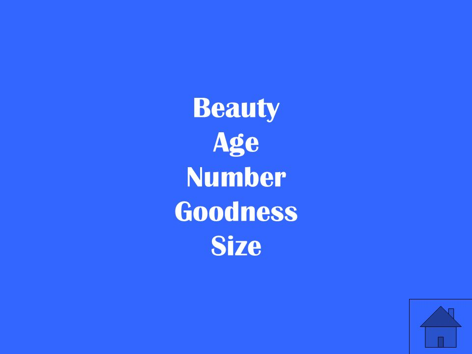 Beauty Age Number Goodness Size