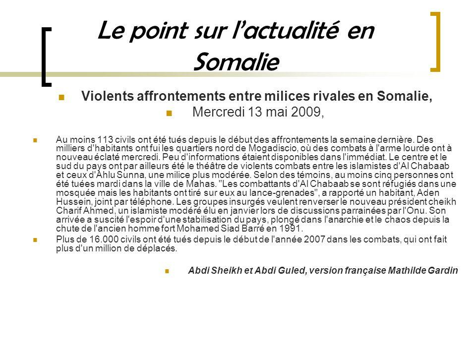 Le point sur l'actualité en Somalie