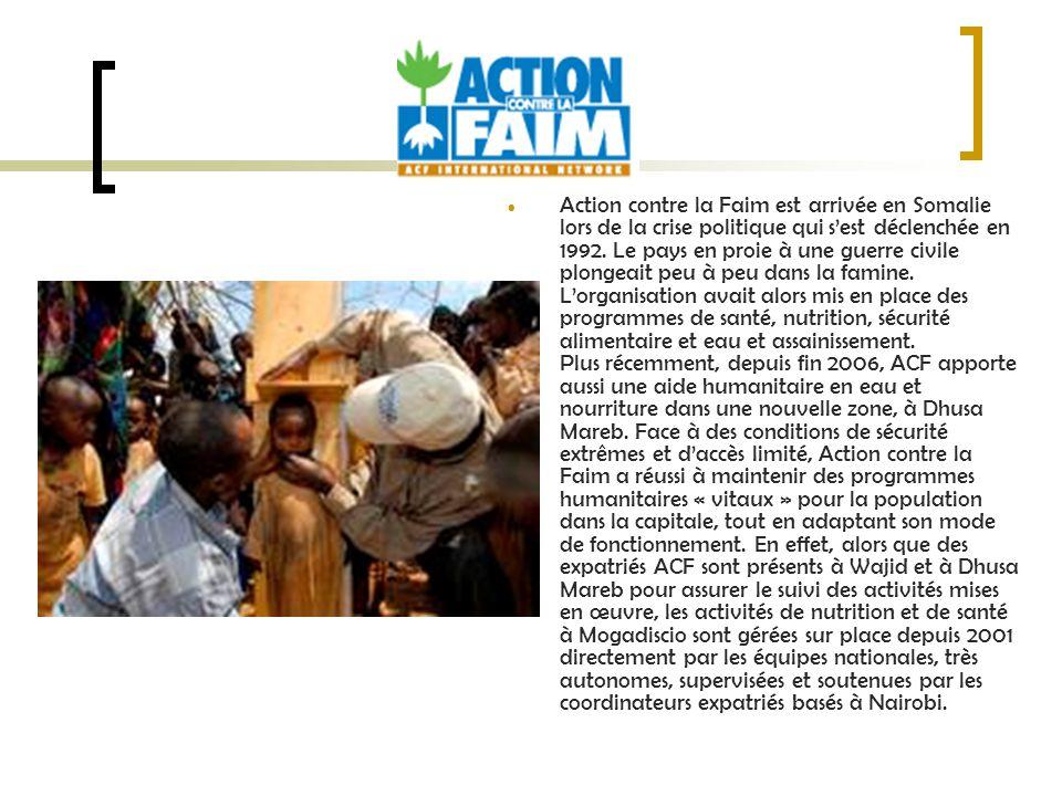 Action contre la Faim est arrivée en Somalie lors de la crise politique qui s'est déclenchée en 1992.