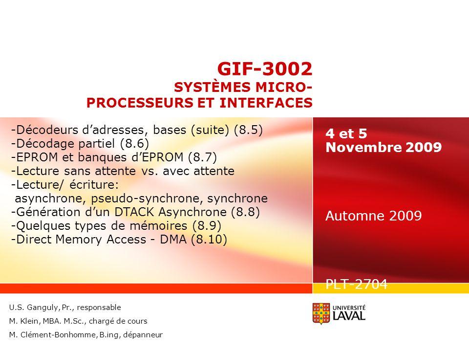 GIF-3002 SYSTÈMES MICRO- PROCESSEURS ET INTERFACES