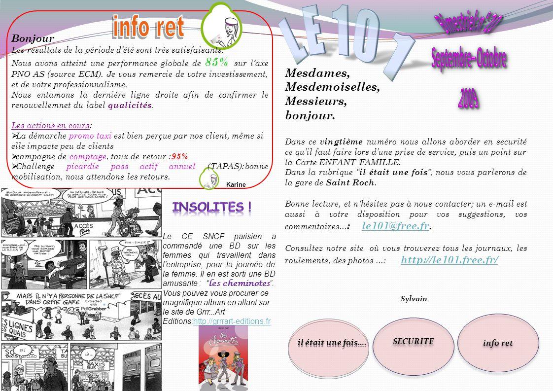 info ret LE 101 Bimestriel: n° 20 Septembre– Octobre 2009 Mesdames,