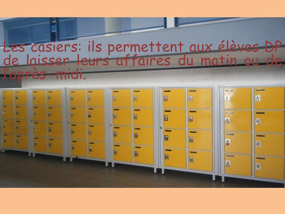 Les casiers: ils permettent aux élèves DP de laisser leurs affaires du matin ou de l'après -midi.
