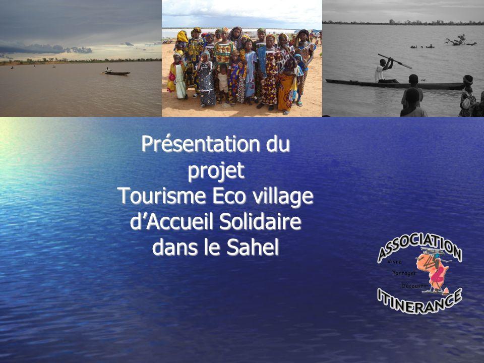 Présentation du projet Tourisme Eco village d'Accueil Solidaire dans le Sahel