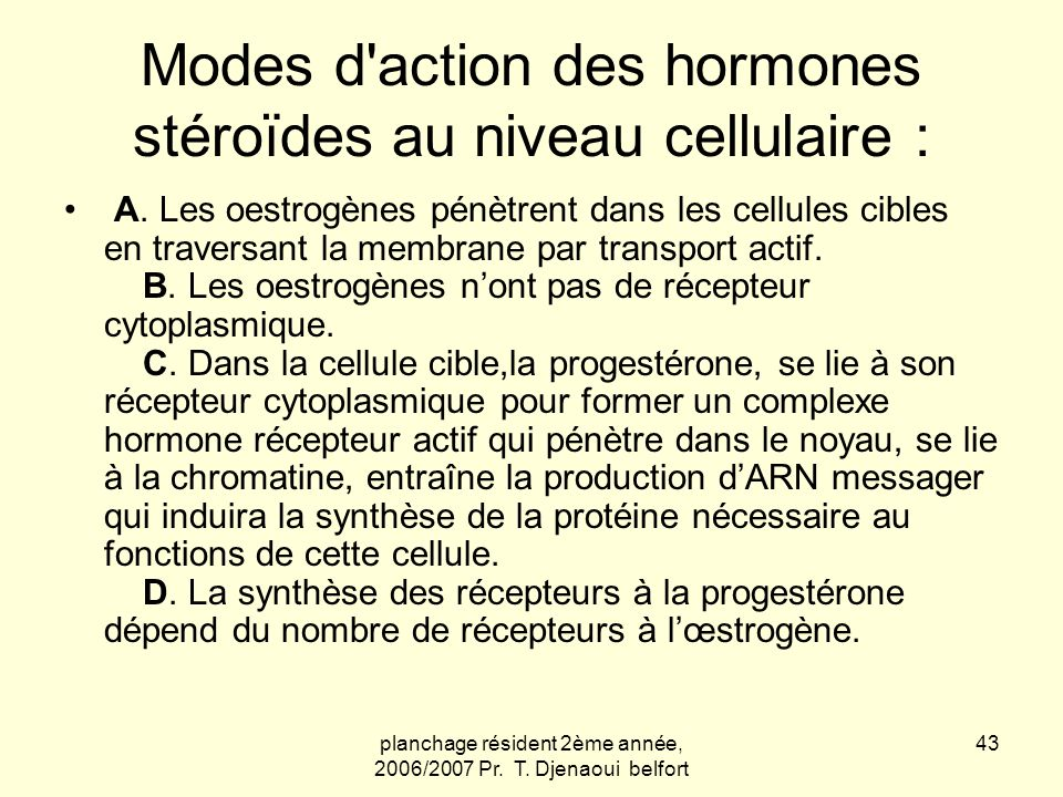 Modes d action des hormones stéroïdes au niveau cellulaire :