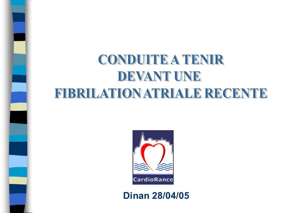 FIBRILATION ATRIALE RECENTE