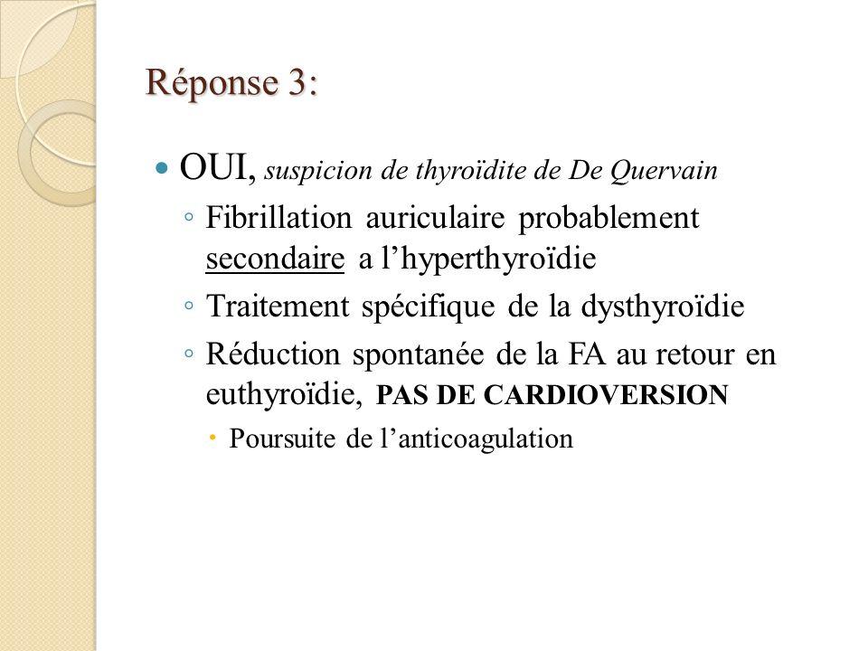 OUI, suspicion de thyroïdite de De Quervain